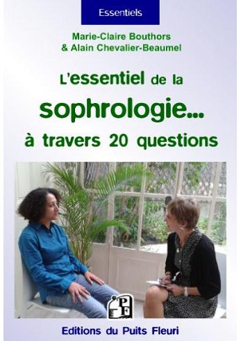 L'essentiel de la sophrologie... à travers 20 questions