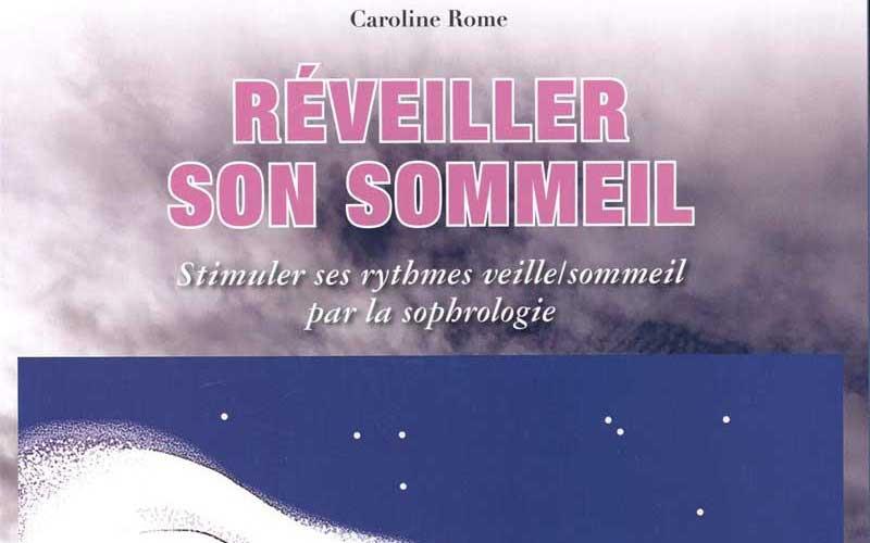 [Livre] – Réveiller son sommeil de Caroline Rome